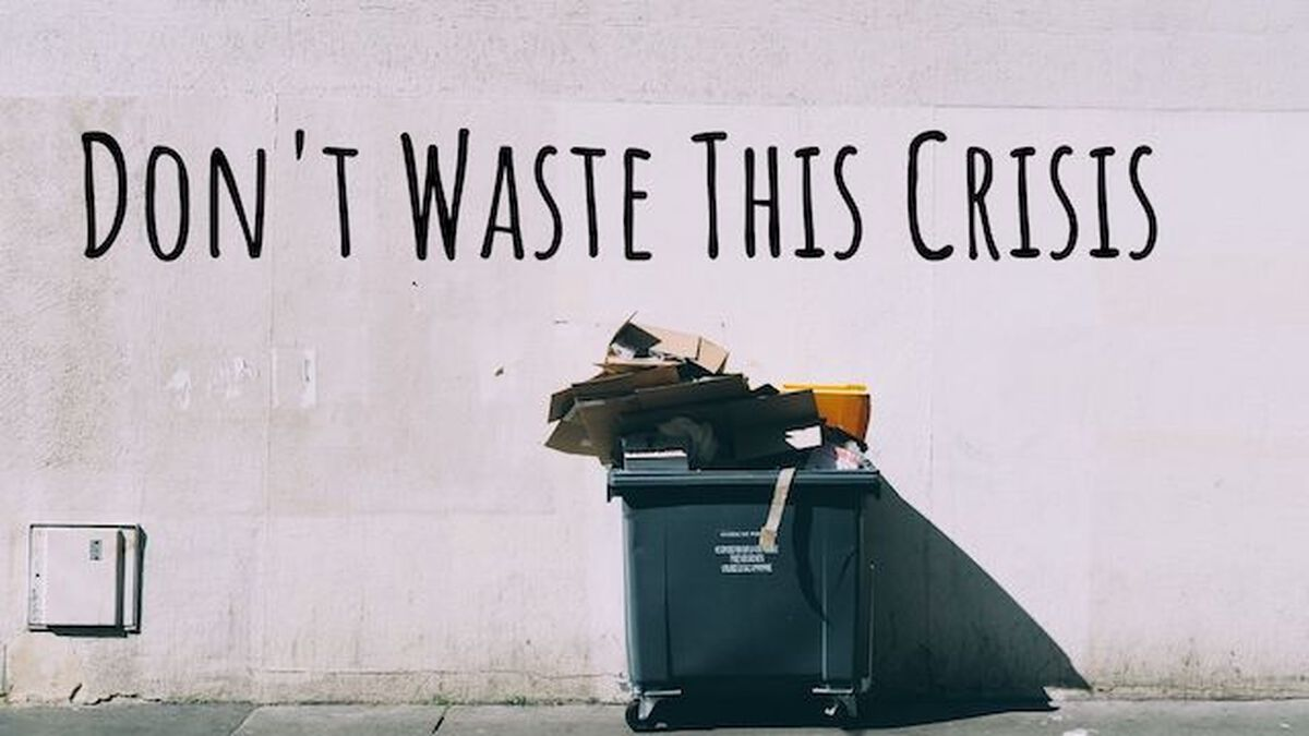 Don't Waste This Crisis image number null