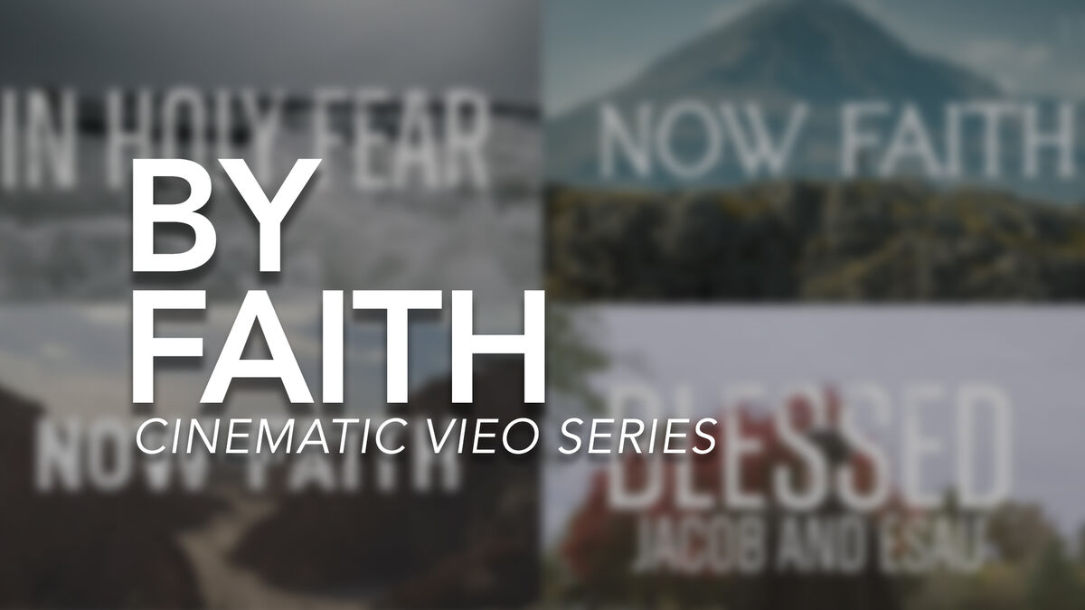 By Faith Cinematic Bumper Videos image number null
