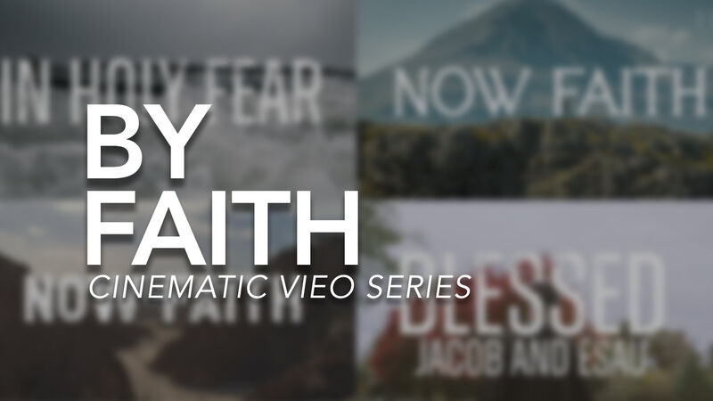 By Faith Cinematic Bumper Videos