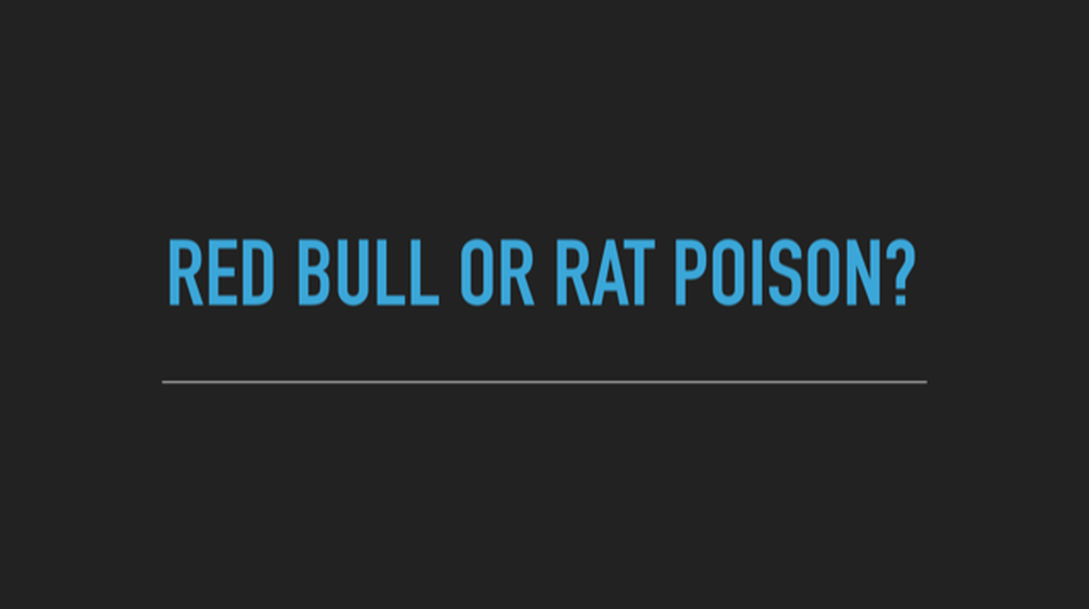 Red Bull or Rat Poison? image number null