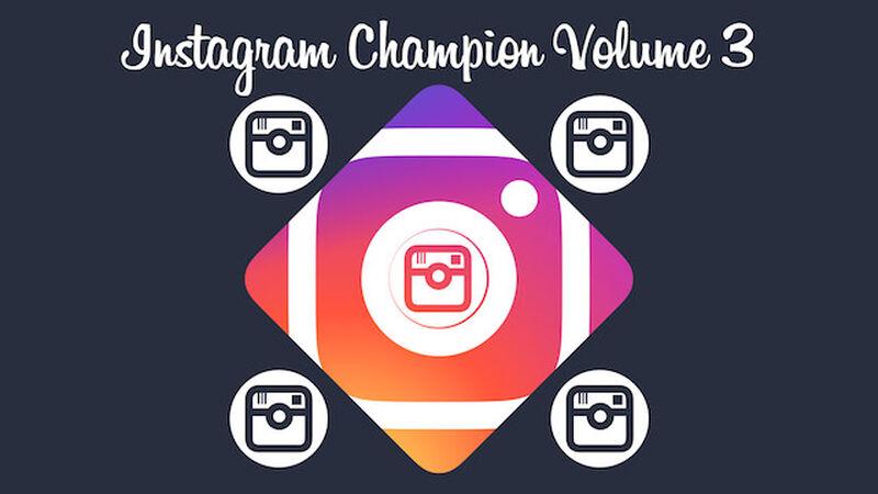 Instagram Champion Vol 3
