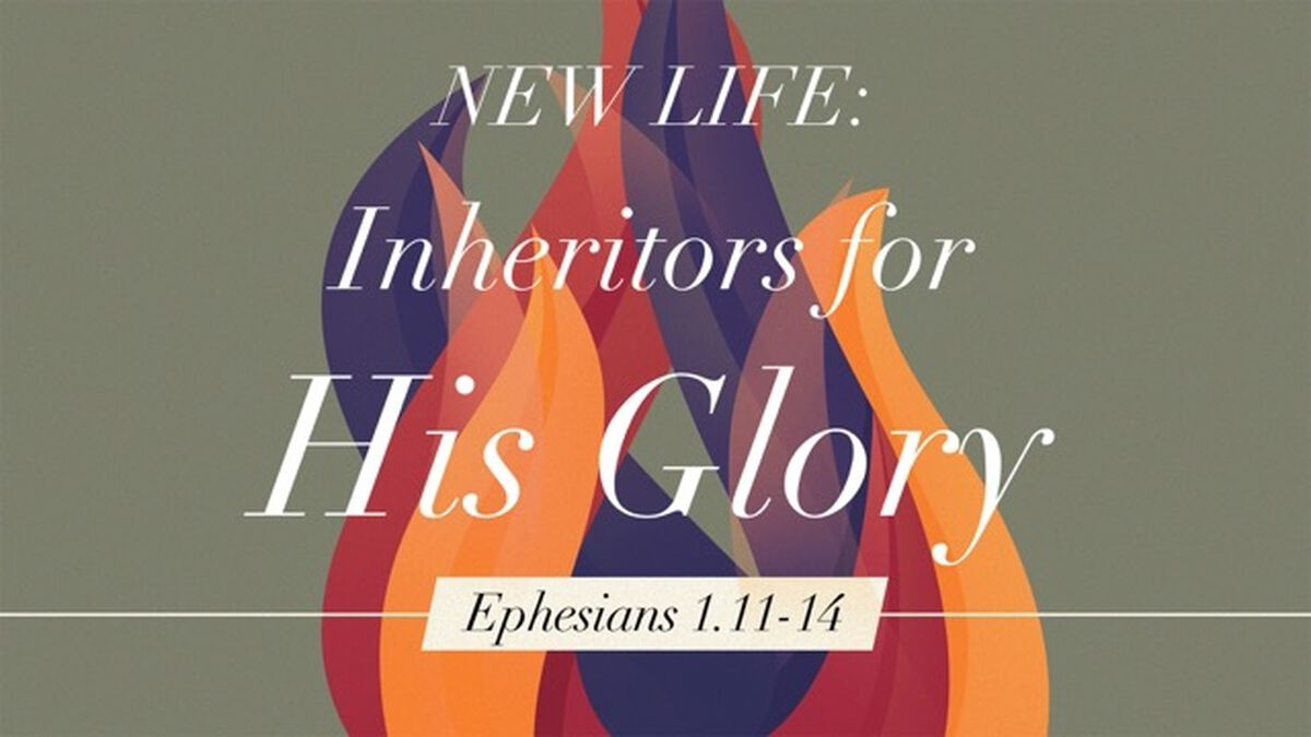 New Life: Inheritors for God's Glory image number null
