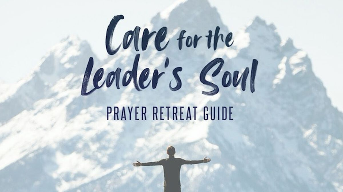 Care for the Youth Leader's Soul: A Prayer Retreat Guide image number null