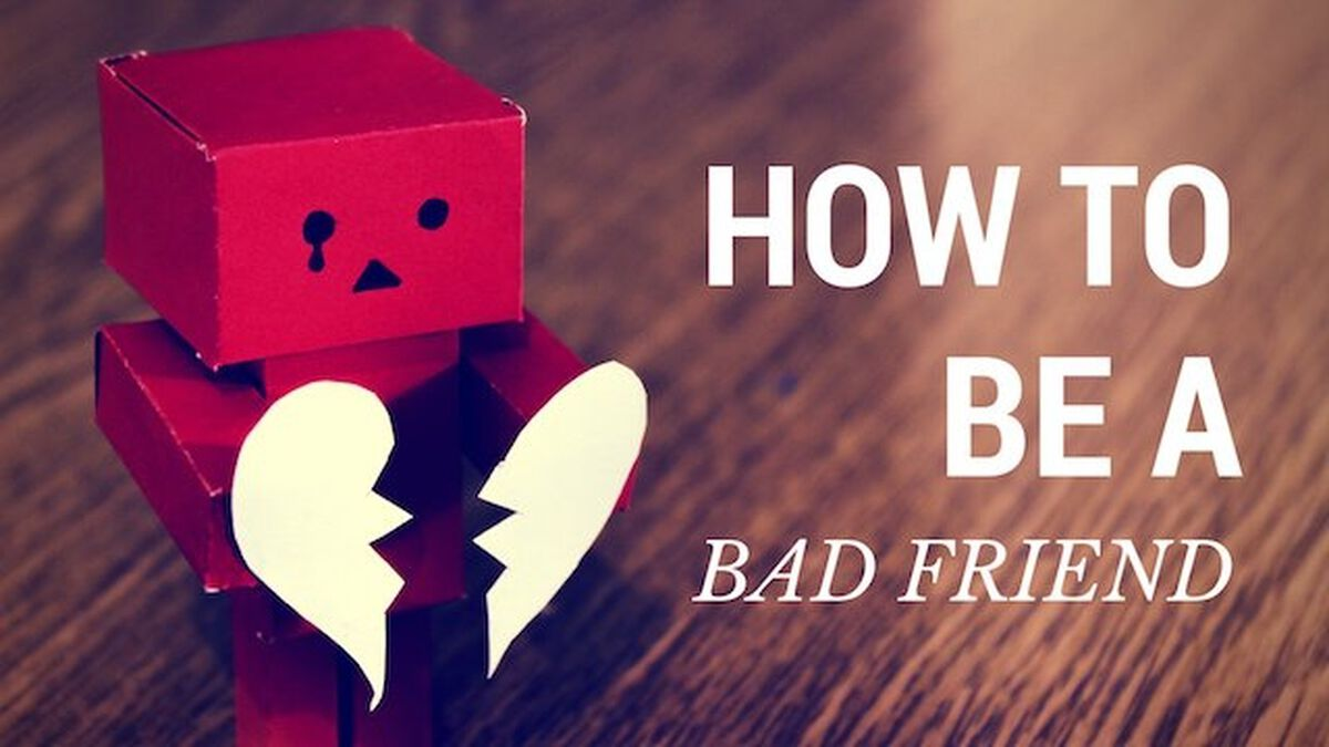 How to Be a Bad Friend image number null