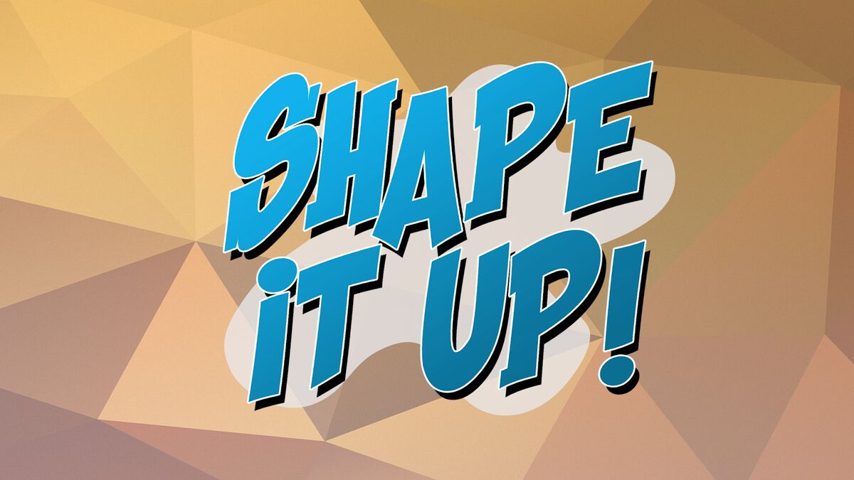 Shape It Up image number null