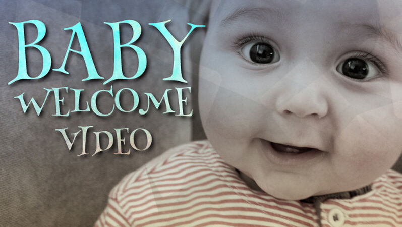 Cute Baby Welcome Video