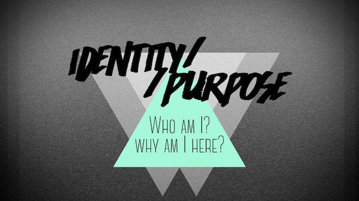 Identity//Purpose image number null