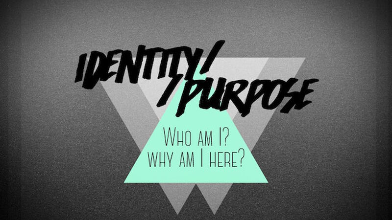 Identity//Purpose