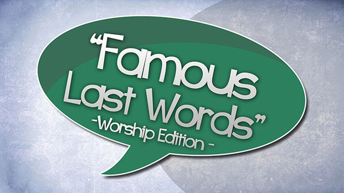 Famous Last Words: Worship Edition image number null