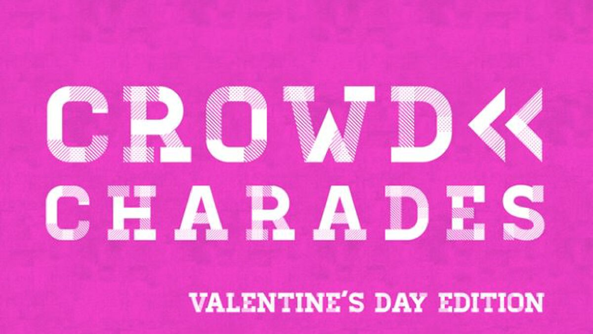 Crowd Charades: Valentine's Day Edition image number null