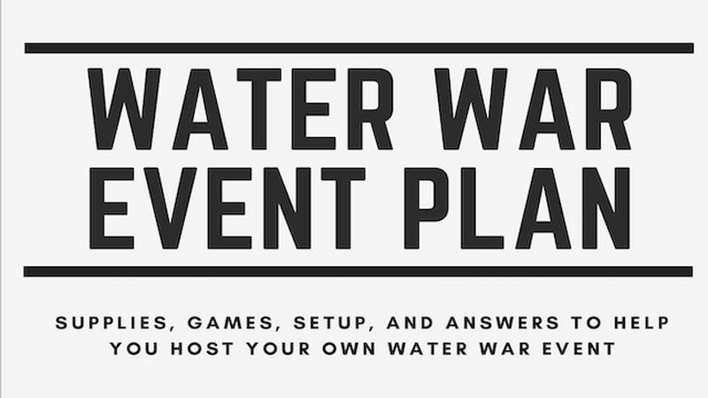 Water War Event Plan