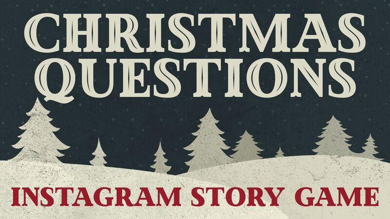 Christmas Questions Instagram Game
