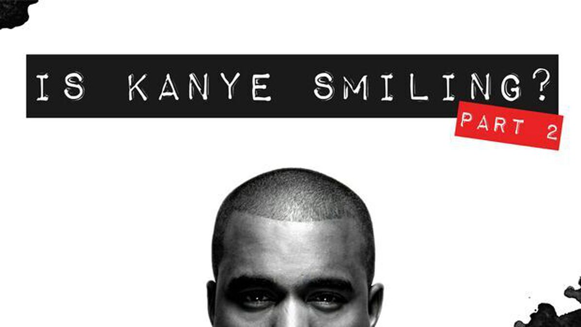 Is Kanye Smiling? Part 2 image number null
