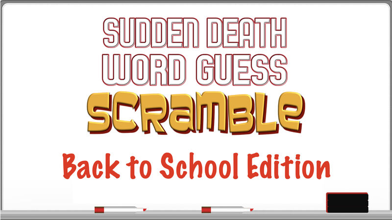 Sudden Death Word Guess Scramble Back to School Edition