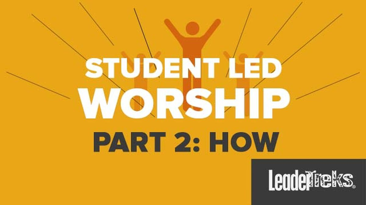 Student-Led Worship Part 2 - How image number null