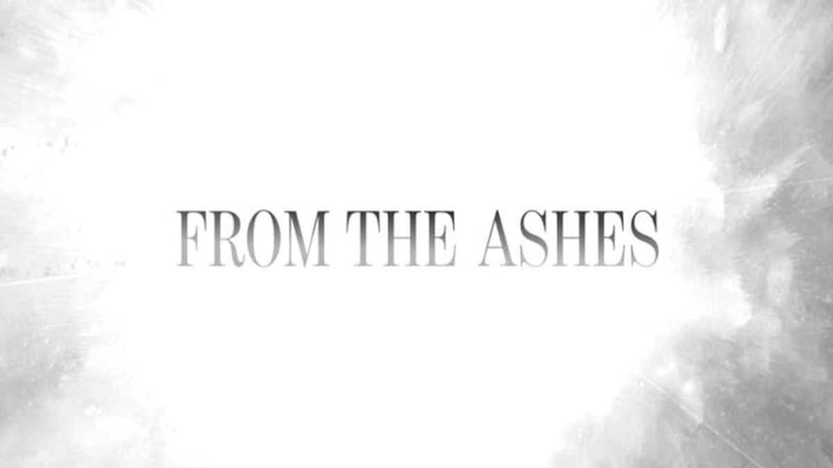 From the Ashes Mini-Movie image number null