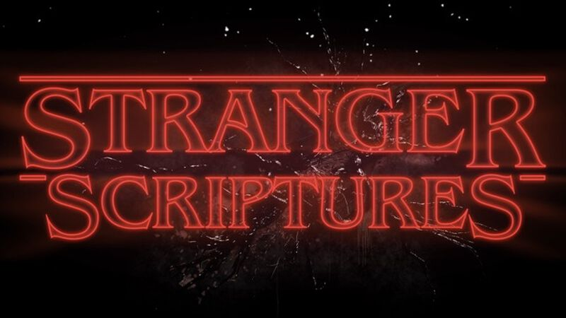 Stranger Scriptures