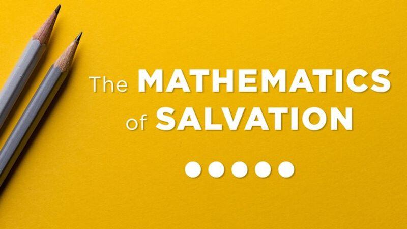 The Mathematics of Salvation