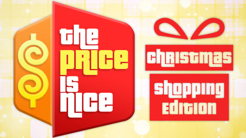 The Price Is Nice: Christmas Shopping Edition