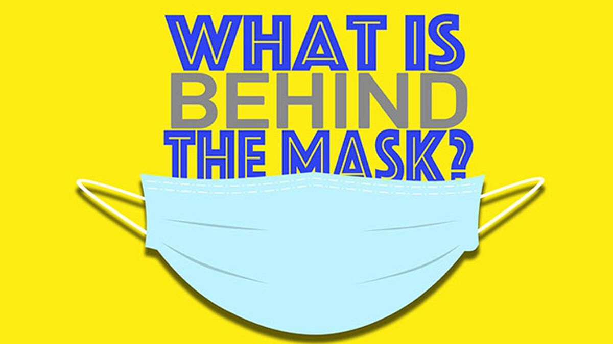 What Is Behind the Mask?  image number null