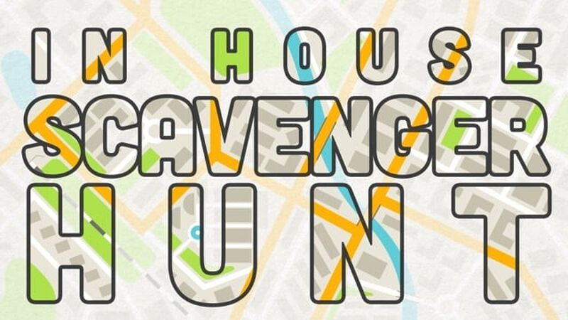 In-House Scavenger Hunt