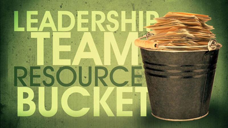 Leadership Team Resource Bucket