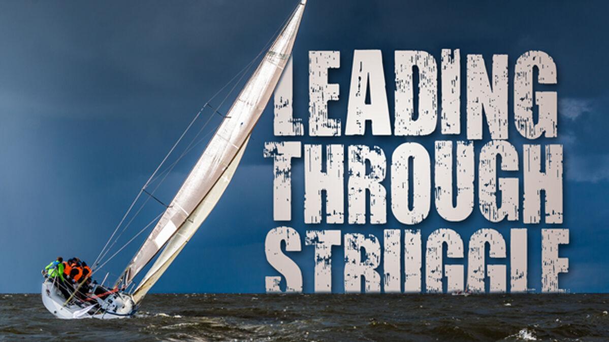 Leading Through Struggle image number null