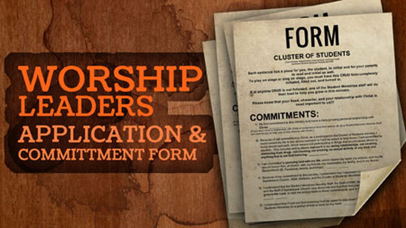 Student Worship Team Commitment / Application