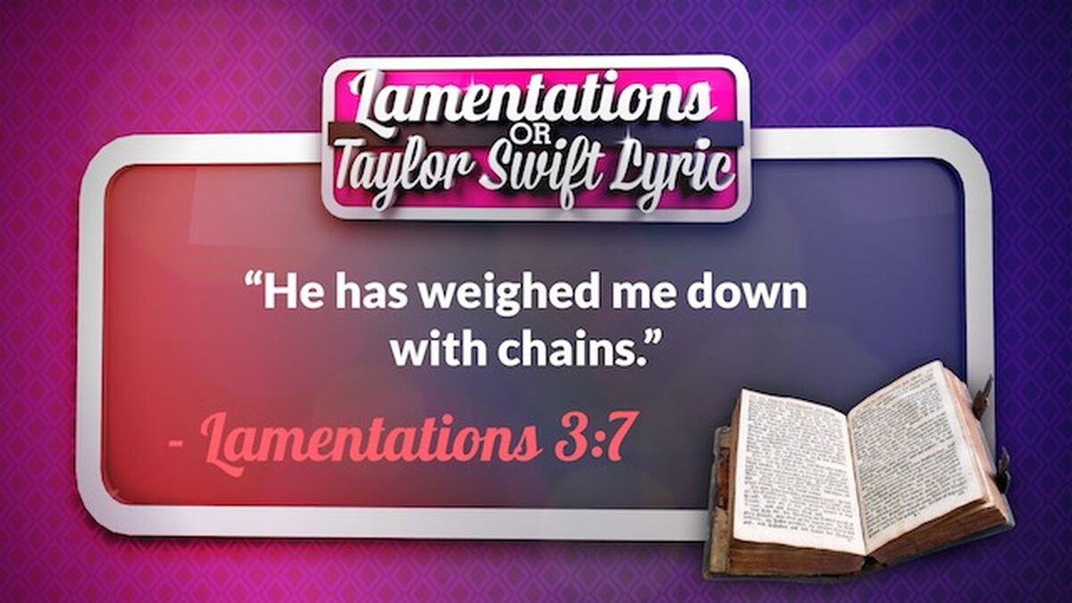 Taylor Swift or Lamentations? Volume 4 image number null