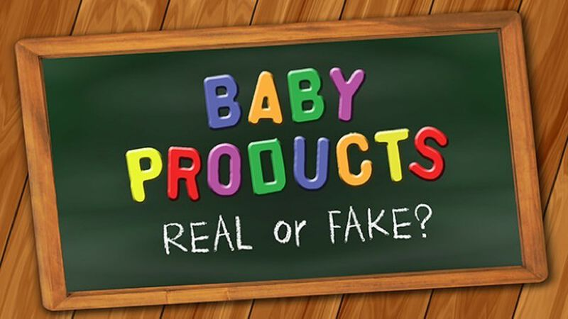Baby Products - Real or Fake