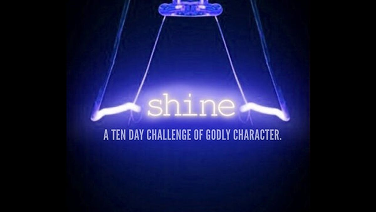 Shine: A 10-Day Challenge of Godly Character image number null