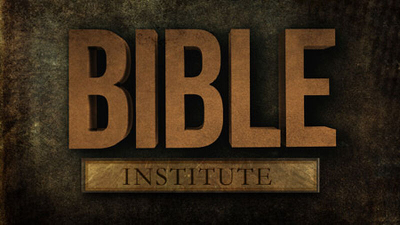 Bible Institute: New Testament
