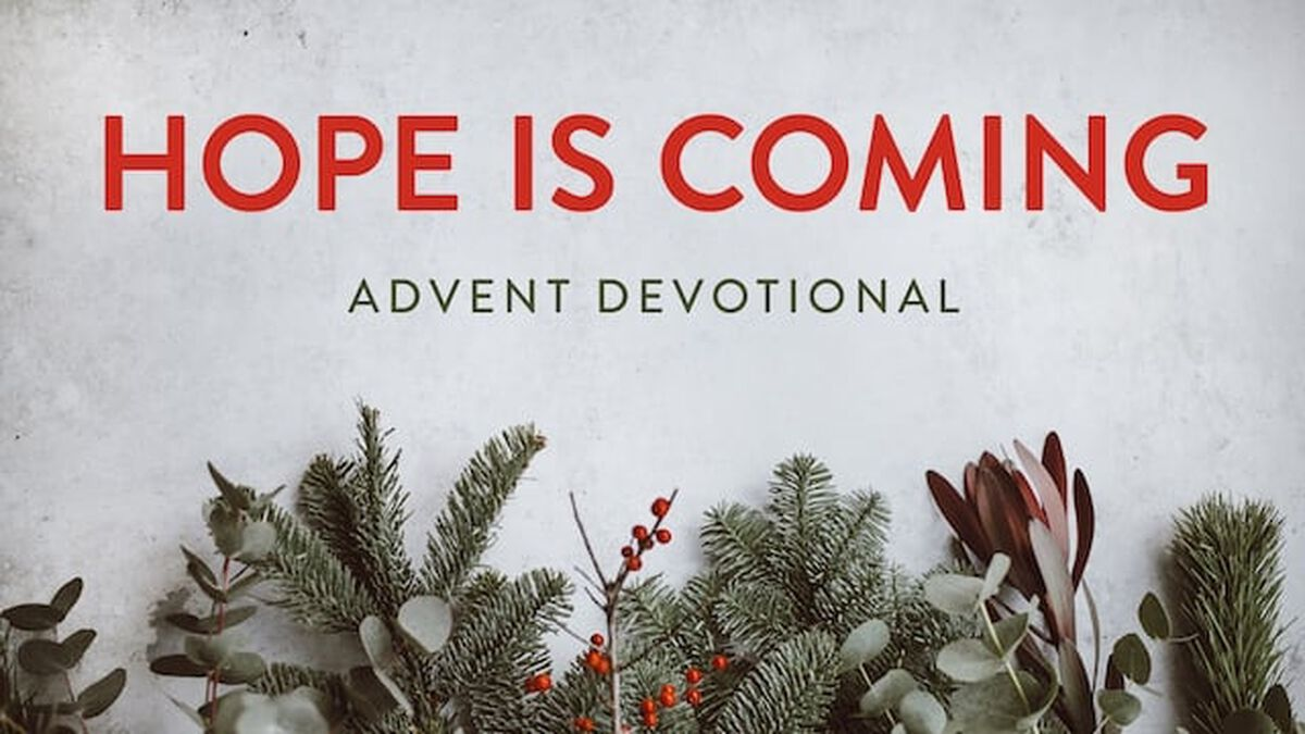 Hope is Coming: Advent Devotional image number null