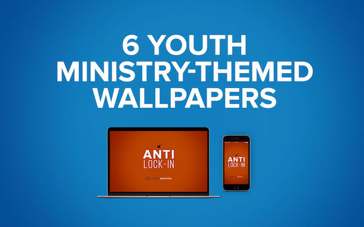 Six Youth Ministry-Themed Wallpapers