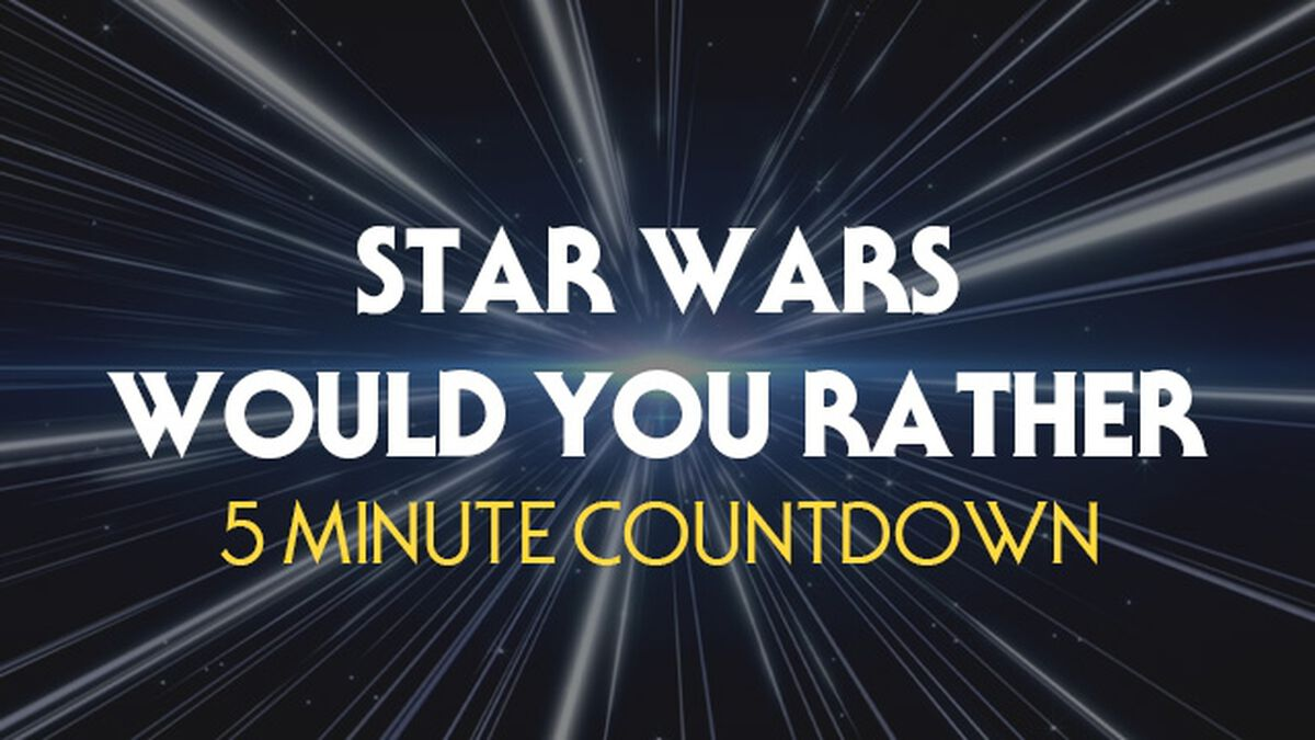 Star Wars Would You Rather Countdown image number null