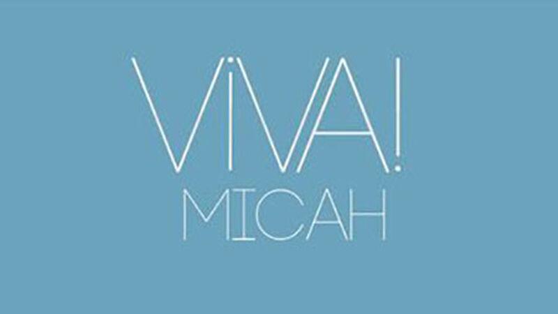 Viva! Micah