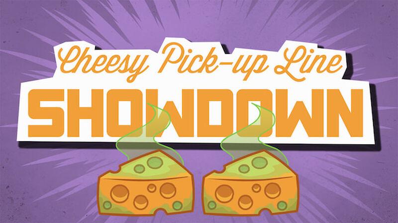 Cheesy Pickup Line Showdown 2