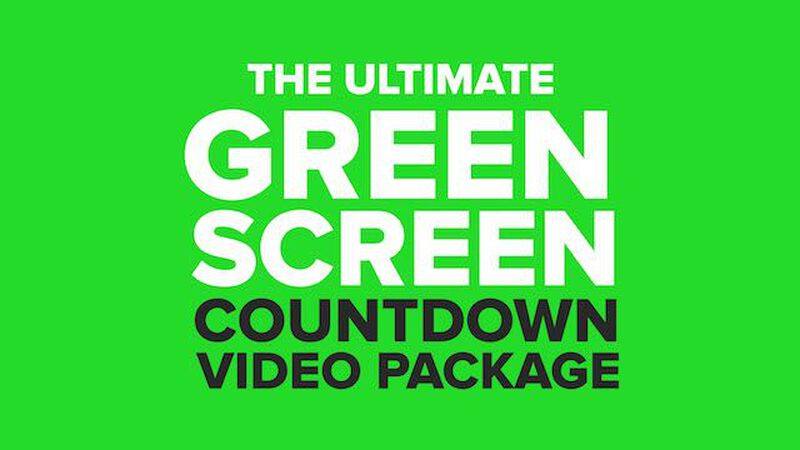 The Ultimate Green Screen Countdown Video Package
