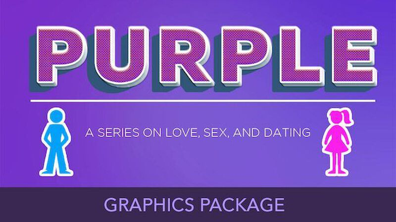 Graphics Package: Purple - A Series On Love, Sex, and Dating