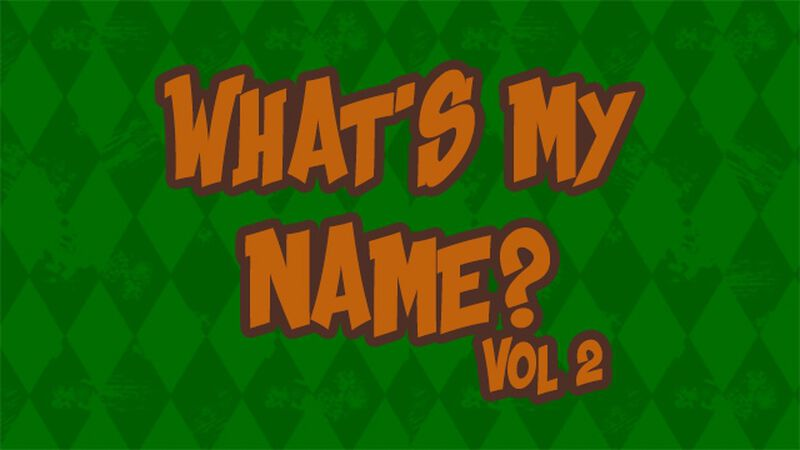 What's My Name? Volume 2
