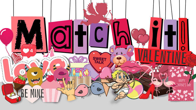 Match It! Valentine's Day Edition