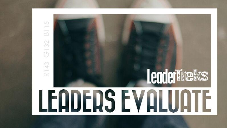 Leaders Evaluate