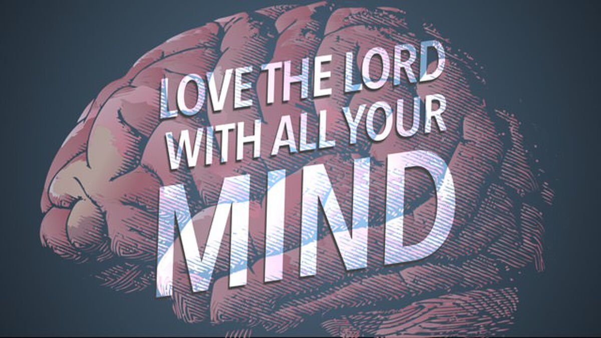 Love the Lord With All Your Mind image number null
