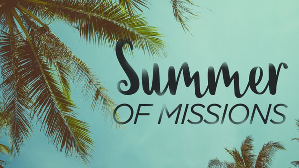 A Summer of Missions image number null