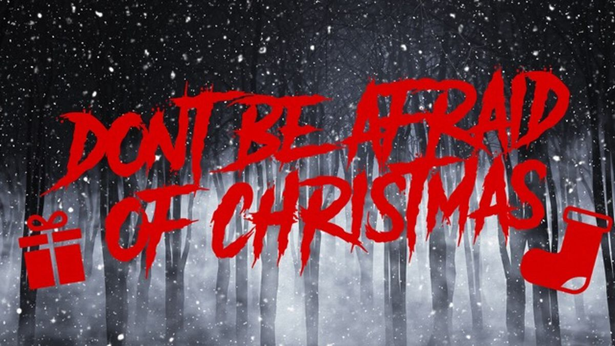 Don't Be Afraid: It's Christmas image number null