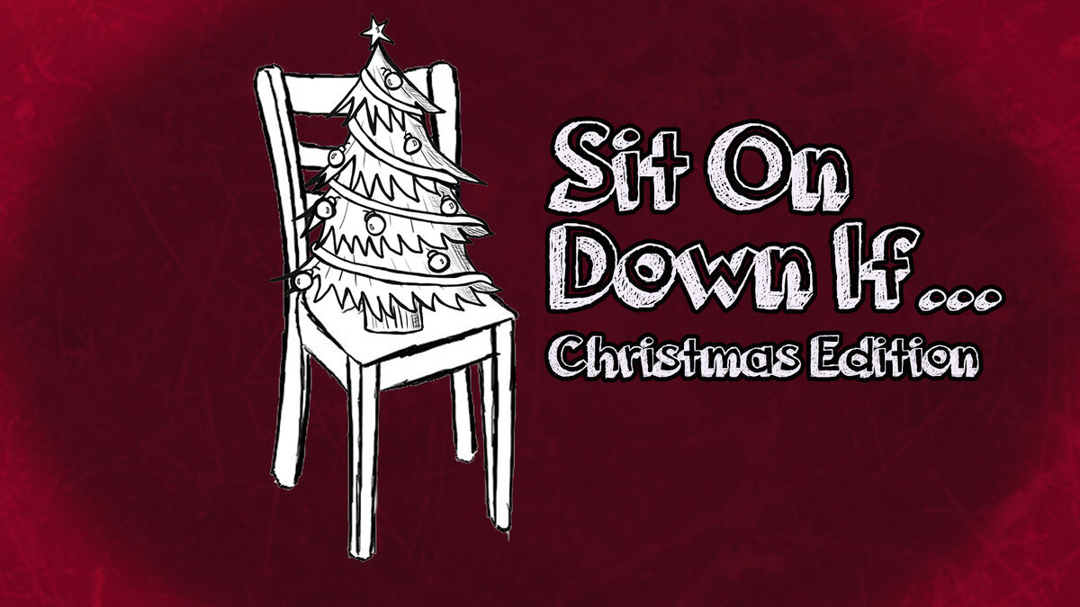Sit On Down If Christmas Edition image number null