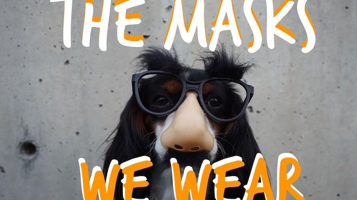 Masks We Wear image number null