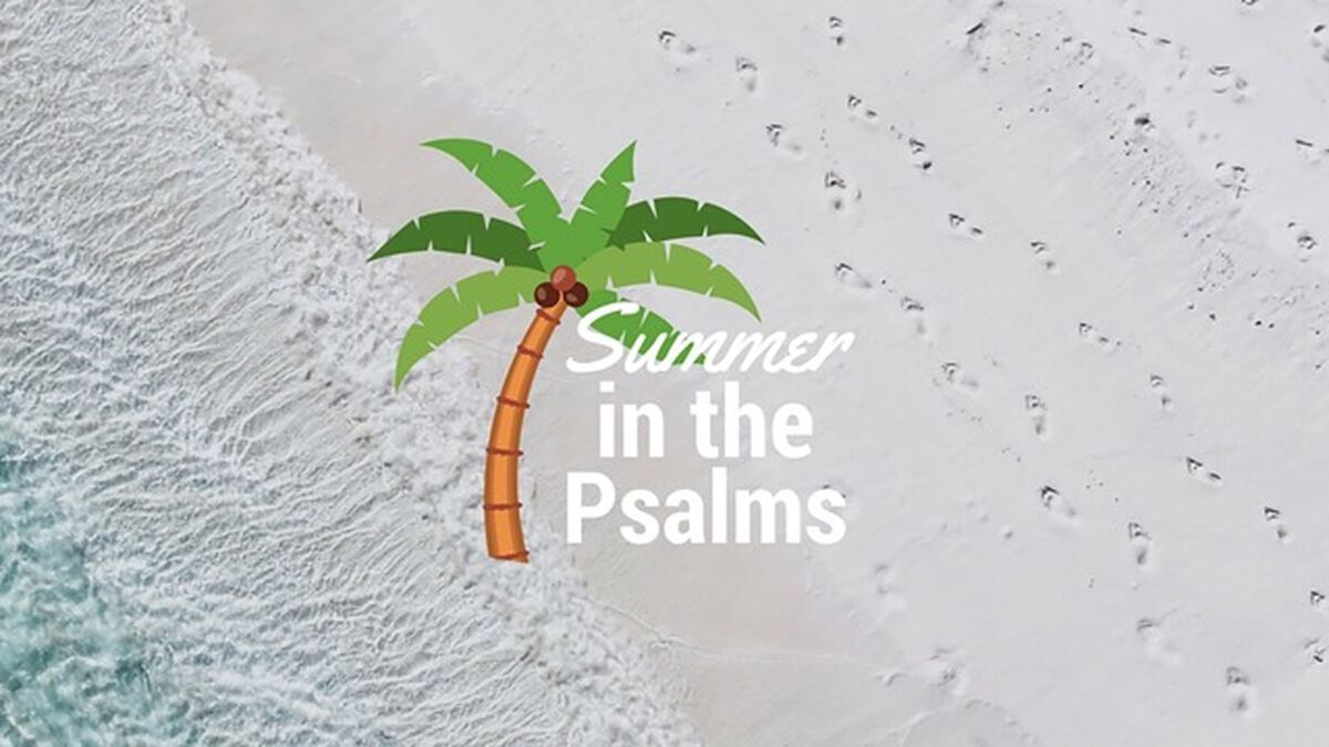 Daily Scriptures Summer in the Psalms image number null
