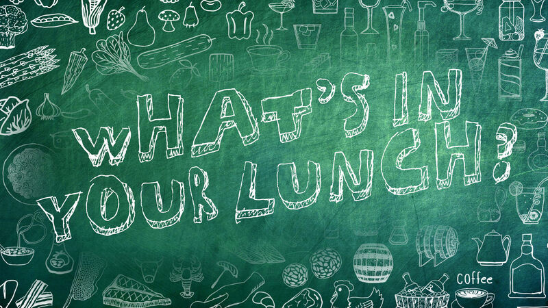 What's In Your Lunch?