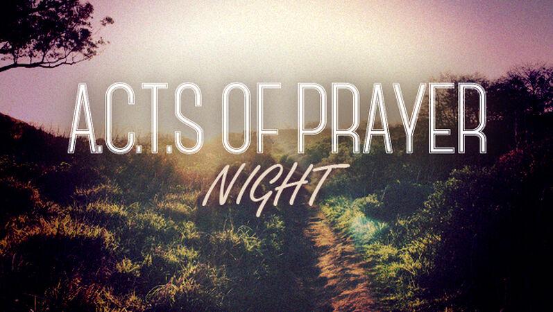 A.C.T.S. of Prayer Night